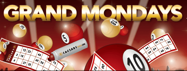 Grand mondays Caesaras Bingo Voucher
